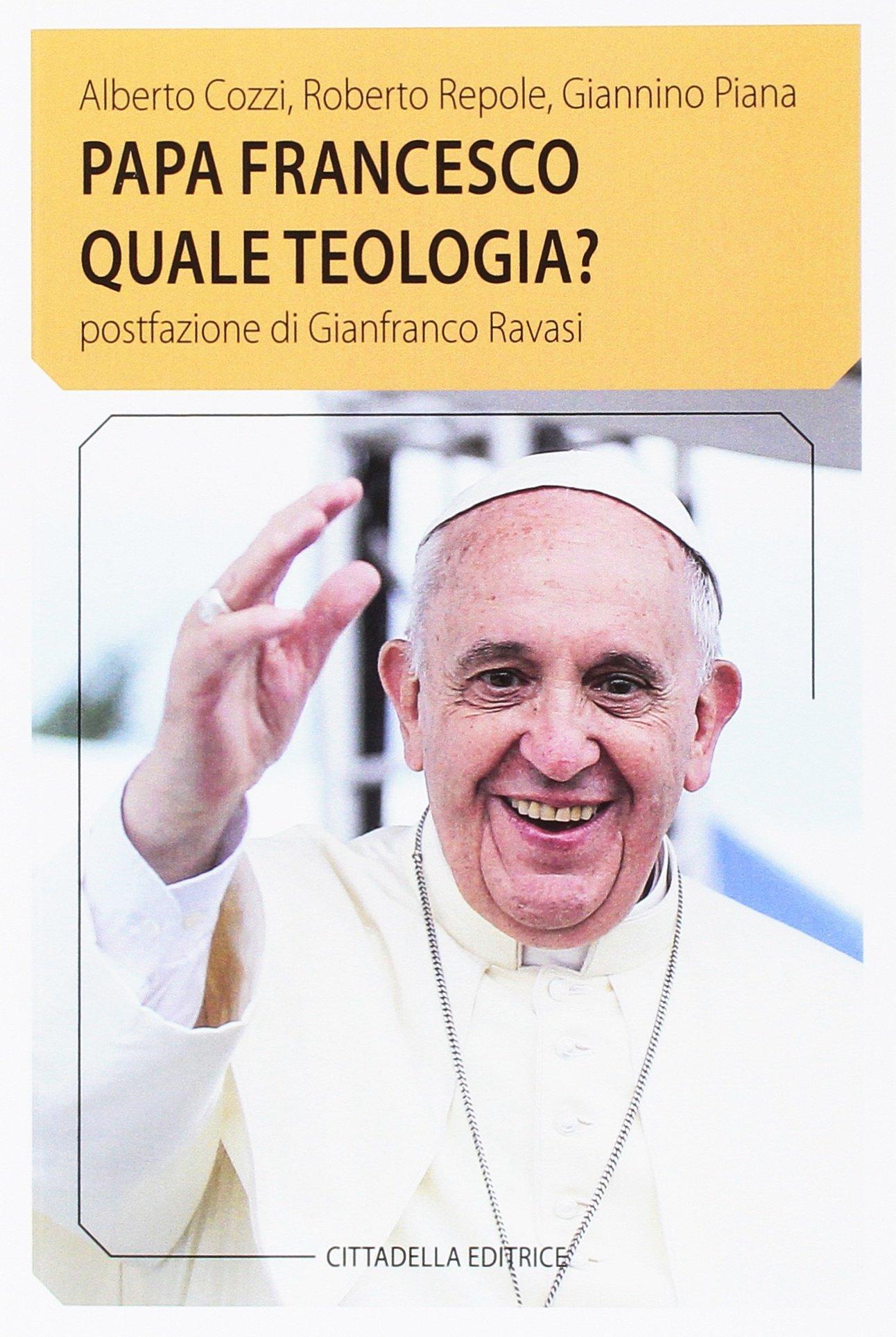 "Copertina del Libro ""Papa Francesco quale teologia?"""